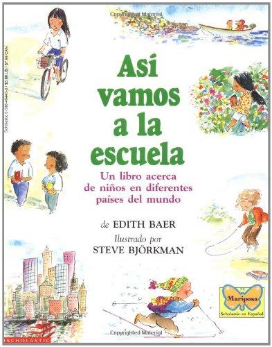 Asi vamos a la escuela (Spanish Edition): Baer, Edith