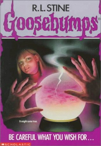 9780590494472: Be Careful What You Wish for (Goosebumps)