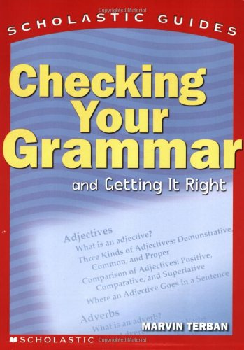 9780590494557: Scholastic Guide: Checking Your Grammar: Scholastic Guides