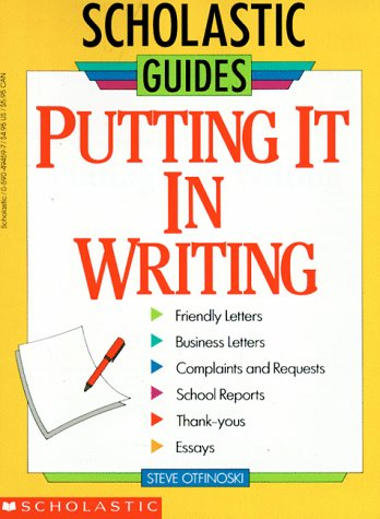 9780590494595: Putting It in Writing (Scholastic Guides)