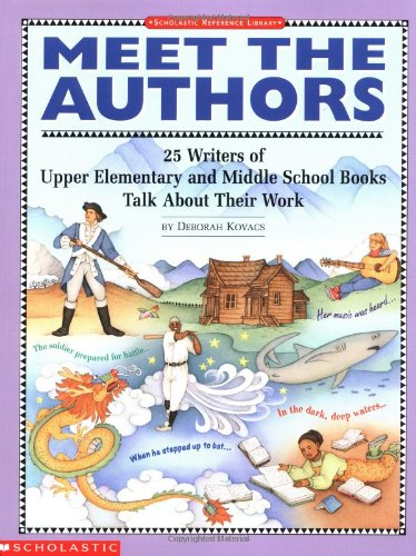 Meet the Authors (Grades 5-8) (0590494767) by Deborah Kovacs