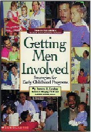 Getting Men Involved : Strategies for Early: James A. Levine;