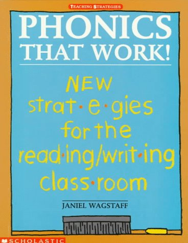 9780590496247: Phonics that Work! New Strategies for the Reading/Writing Classroom