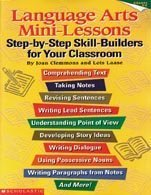 Language Arts Mini-Lessons: Step-by-Step Skill-Builders for Your: Joan Clemmons, Lois