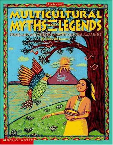 9780590496452: Multicultural Myths and Legends (Grades 4-7)