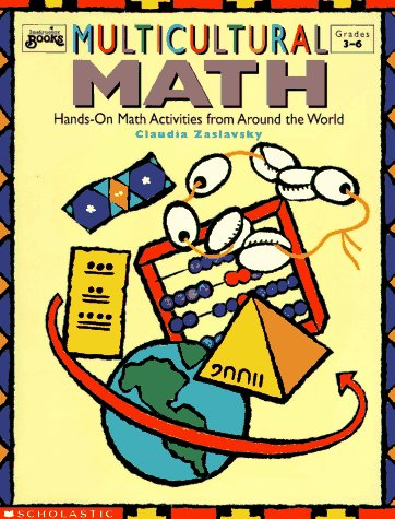 Multicultural Math: Hands-On Math Activities from Around: Claudia Zaslavsky