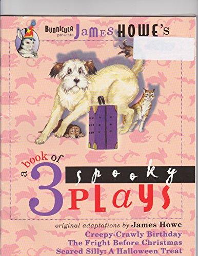 A Book of 3 Spooky Plays (Bunnicula): Scholastic