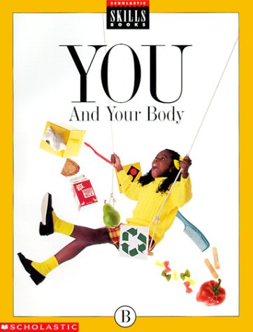 9780590497763: You & Your Body