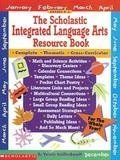 9780590498005: The Scholastic Integrated Language Arts Resource Book: Complete, Thematic, Cross-Curricular