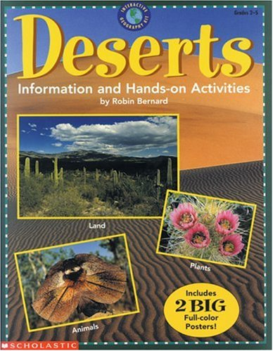 Deserts: Interactive Geography Kit (Grades 2-5): Bernard, Robin