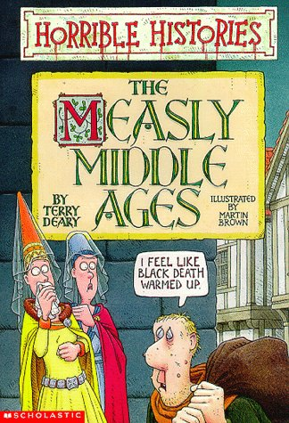 9780590498487: The Measly Middle Ages (Horrible Histories)