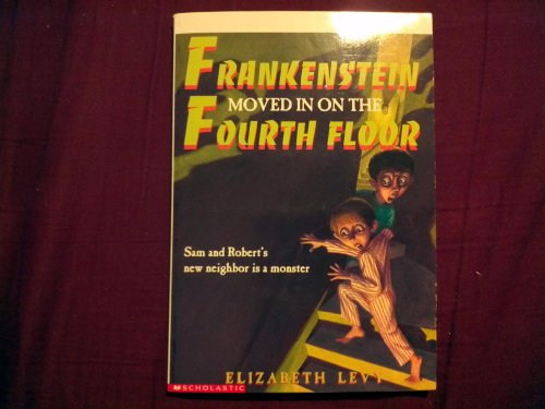 9780590498760: Frankenstein Moved In On the Fourth Floor