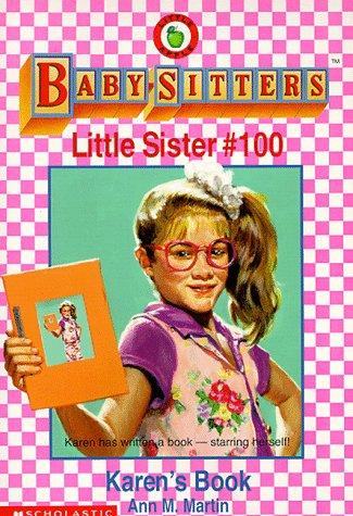 Karen's Book (Baby-Sitters Little Sister) (0590500511) by Ann M. Martin