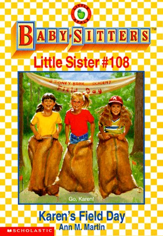 9780590500609: Karen's Field Day (Baby-Sitters Little Sister, No. 108)