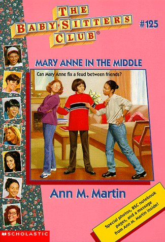 Mary Anne In The Middle (Baby-Sitters Club) (0590501798) by Ann M. Martin