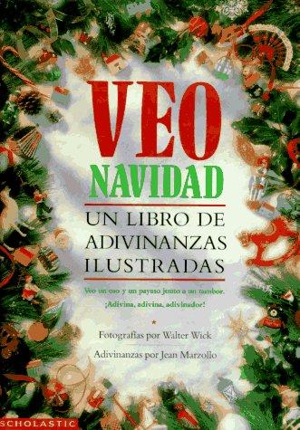 9780590501972: Veo Navidad: Un Libro de Adivinanzas Ilustradas (I Spy)