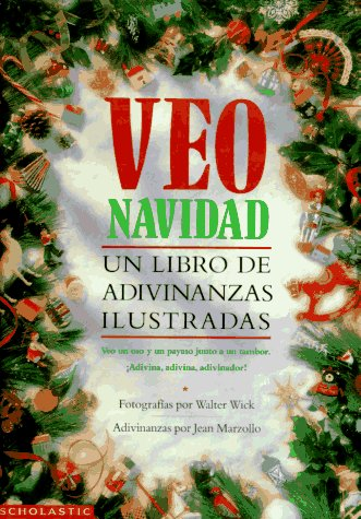 Veo navidad: un libro de adivinanzas ilustradas: Jean Marzollo