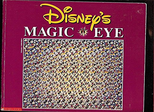9780590501989: Disney's Magic Eye (3D Illusions)