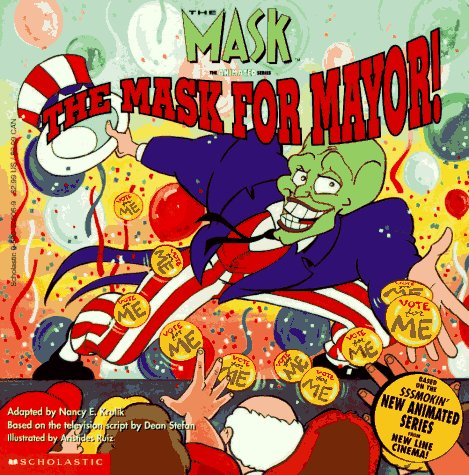9780590502061: The Mask for Mayor! (The Mask, the Animated Series)