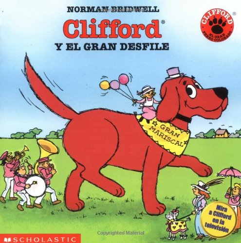 9780590506632: Clifford and the Big Parade (Cliffo Rd y El Gran Desfile) (Clifford, the Big Red Dog)