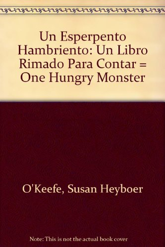 9780590507059: Un Esperpento Hambriento Un Libro Rimado Para Contar \ One Hungry Monster (2001 publication)