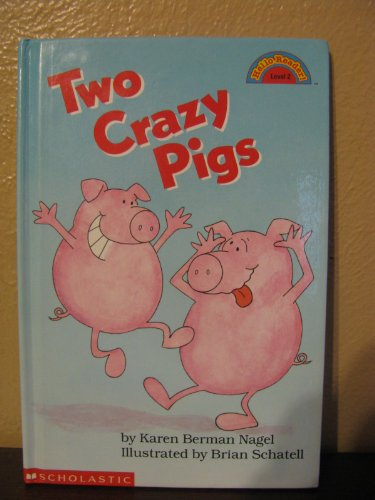 9780590509381: Two Crazy Pigs (Hello Reader! Level 2)
