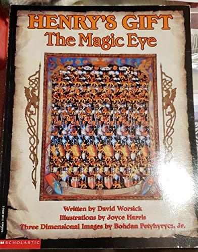 9780590509534: Henry's Gift: The Magic Eye