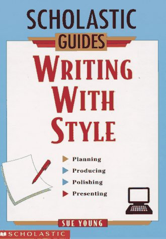 9780590509770: Writing With Style (Scholastic Guides)