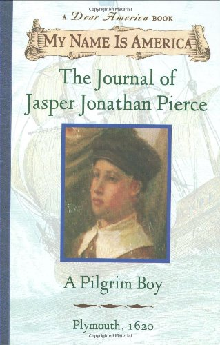 The Journal of Jasper Jonathan Pierce : Ann Rinaldi