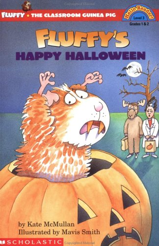 Fluffy's Happy Halloween (Fluffy the Classroom Guinea Pig) (0590512226) by Kate McMullan