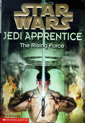 9780590519229: The Rising Force (Star Wars: Jedi Apprentice)