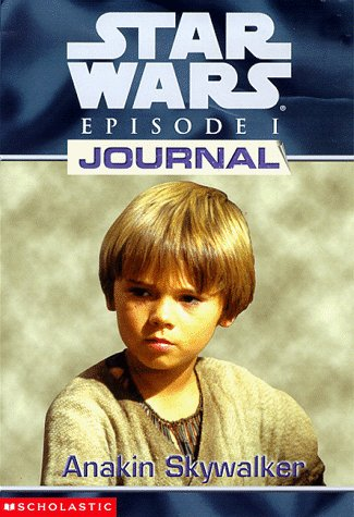 9780590520935: Star Wars Journals: Episode 1 #01: Anakin