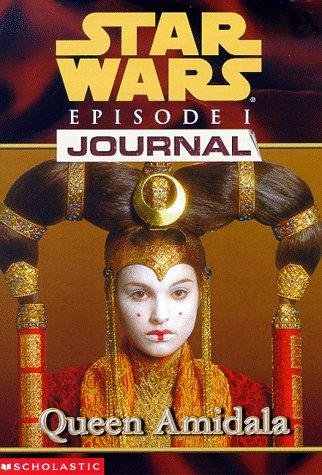 9780590521017: Queen Amidala (Star Wars Episode 1, Journal #2)