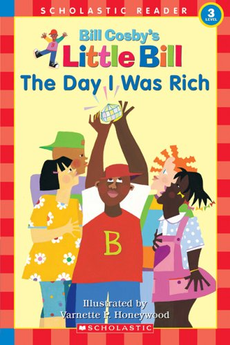 The Day I Was Rich (Little Bill) (9780590521734) by Bill Cosby