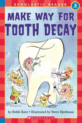 9780590522908: Hello Reader: Make Your Way For Tooth Decay (Level 3)