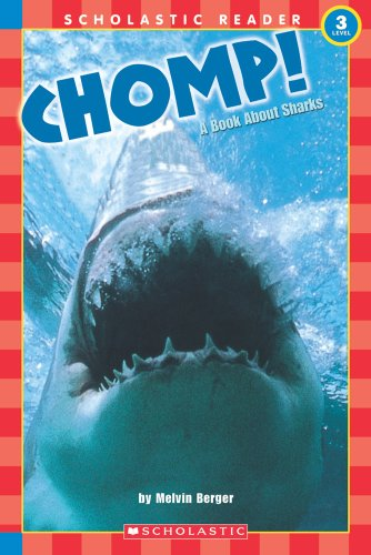 9780590522984: Scholastic Reader Level 3: Chomp! a Book about Sharks (Hello Reader!, Science. Level 3)