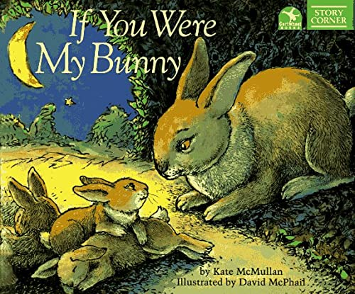 9780590527491: If You Were My Bunny (Story Corner)