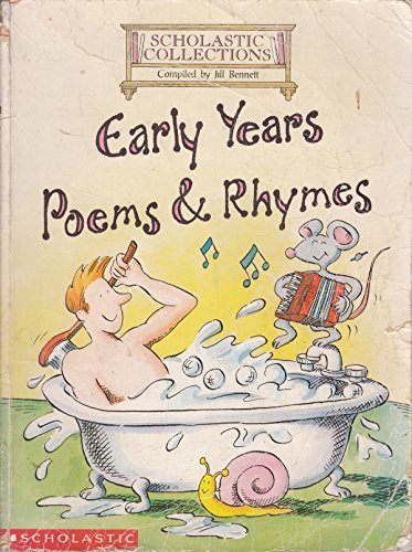 Early Years Poems and Rhymes (Scholastic Collections): Jill Bennett