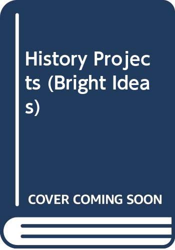 9780590530873: History Projects (Bright Ideas)