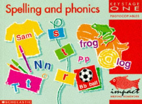 9780590533737: Spelling and Phonics: Key Stage 1 (IMPACT Writing S.)