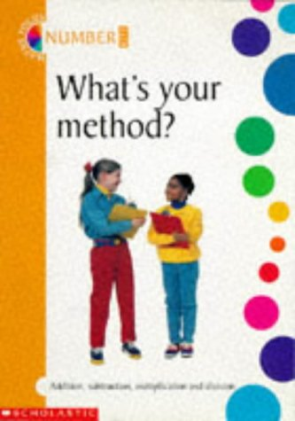 Whats Your Method? (Maths focus kit 4): Clarke, Peter