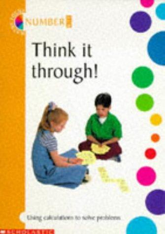 Think It Through! (Maths Focus Kit 4): Roberts, Sandra