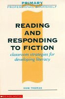 9780590537629: Reading and Responding to Fiction (Primary Professional Bookshelf)