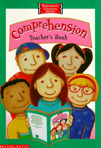 9780590538923: Comprehension: Teacher's Resource Book (Scholastic Literacy Skills S.)