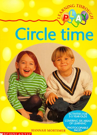 9780590539142: Circle Time (Learning Through Play)