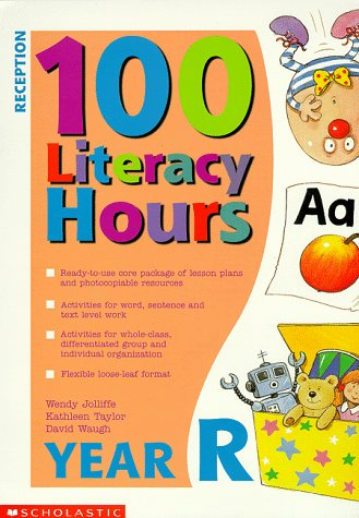 9780590539241: 100 Literacy Hours: Reception (One hundred literacy hours)