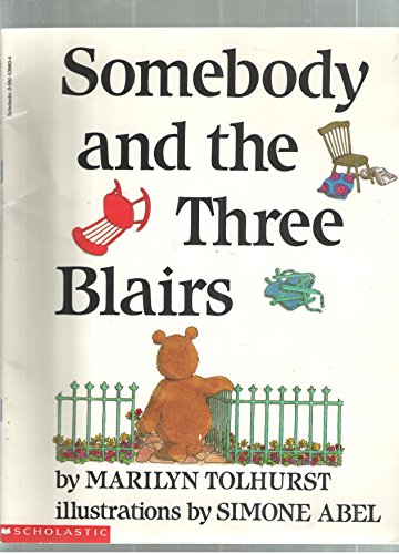 9780590539609: Somebody and the Three Blairs