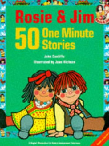 9780590540506: Rosie and Jim: 50 One Minute Stories (Rosie & Jim - storybooks)