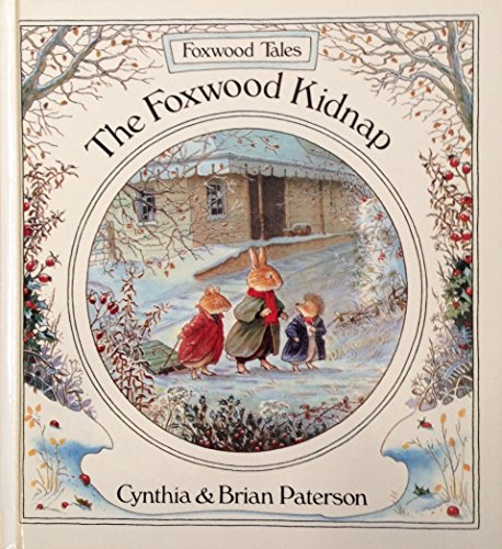9780590540698: The Foxwood Kidnap (Foxwood Tales)