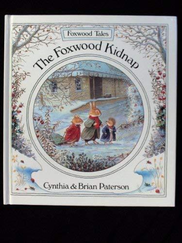 9780590540698: The Foxwood Kidnap (Foxwood Tales)
